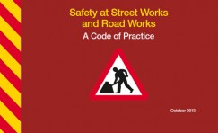 view of Safety at Street Works and Road Works code of practice.